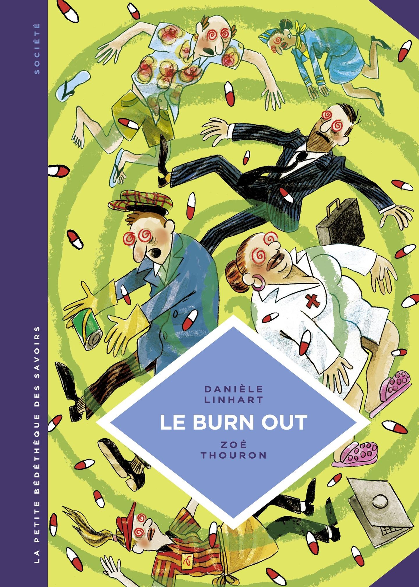 La petite Bédéthèque des Savoirs - tome 28 - Le Burn out | Thouron, Zoé