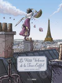 La petite voleuse de la tour Eiffel - Tome 1 | Manini, Jack. Auteur