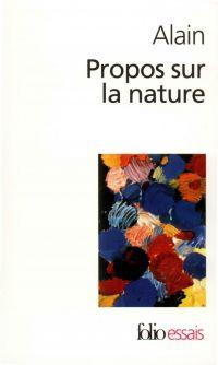 Propos sur la nature | Alain (1868-1951). Auteur