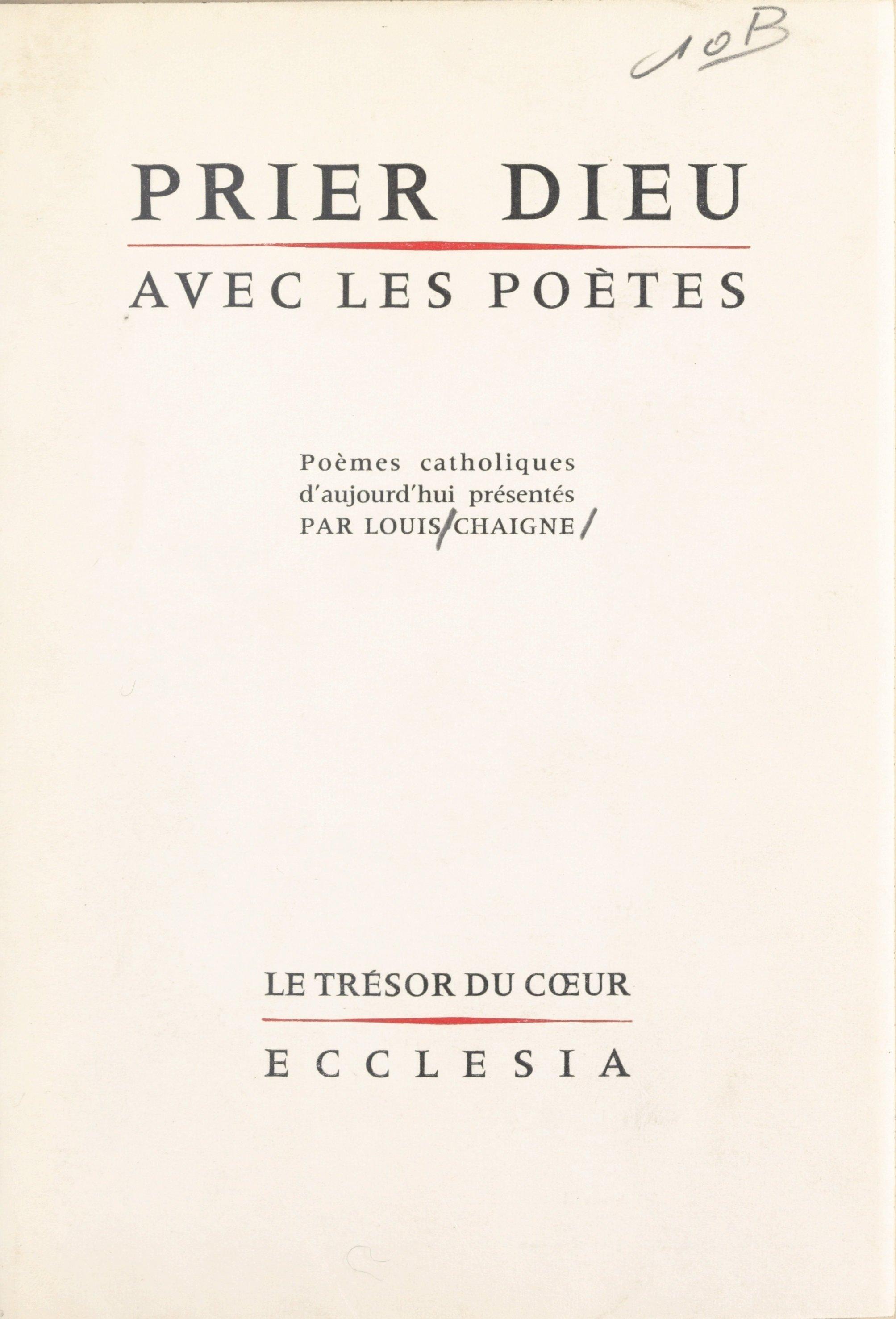 Prier Dieu avec les poètes