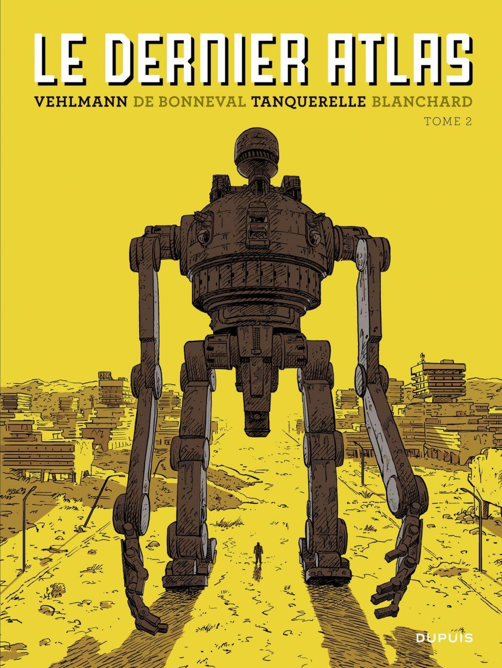 Le dernier Atlas - Tome 2 | Vehlmann, Fabien. Auteur