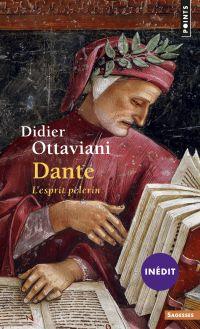Dante . L'esprit pèlerin