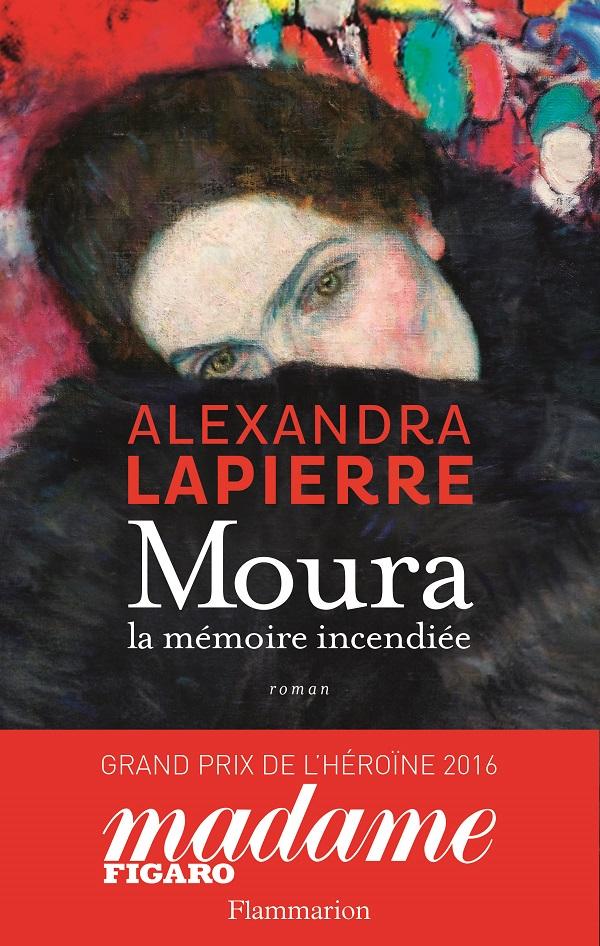 Moura. La mémoire incendiée | Lapierre, Alexandra