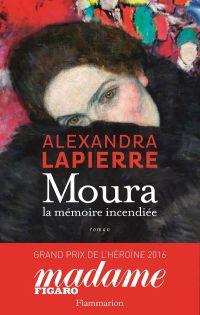 Moura. La mémoire incendiée | Lapierre, Alexandra (1955-....). Auteur