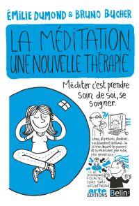 La méditation, une nouvelle...