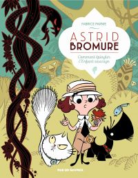 Astrid Bromure - Tome 3 - C...