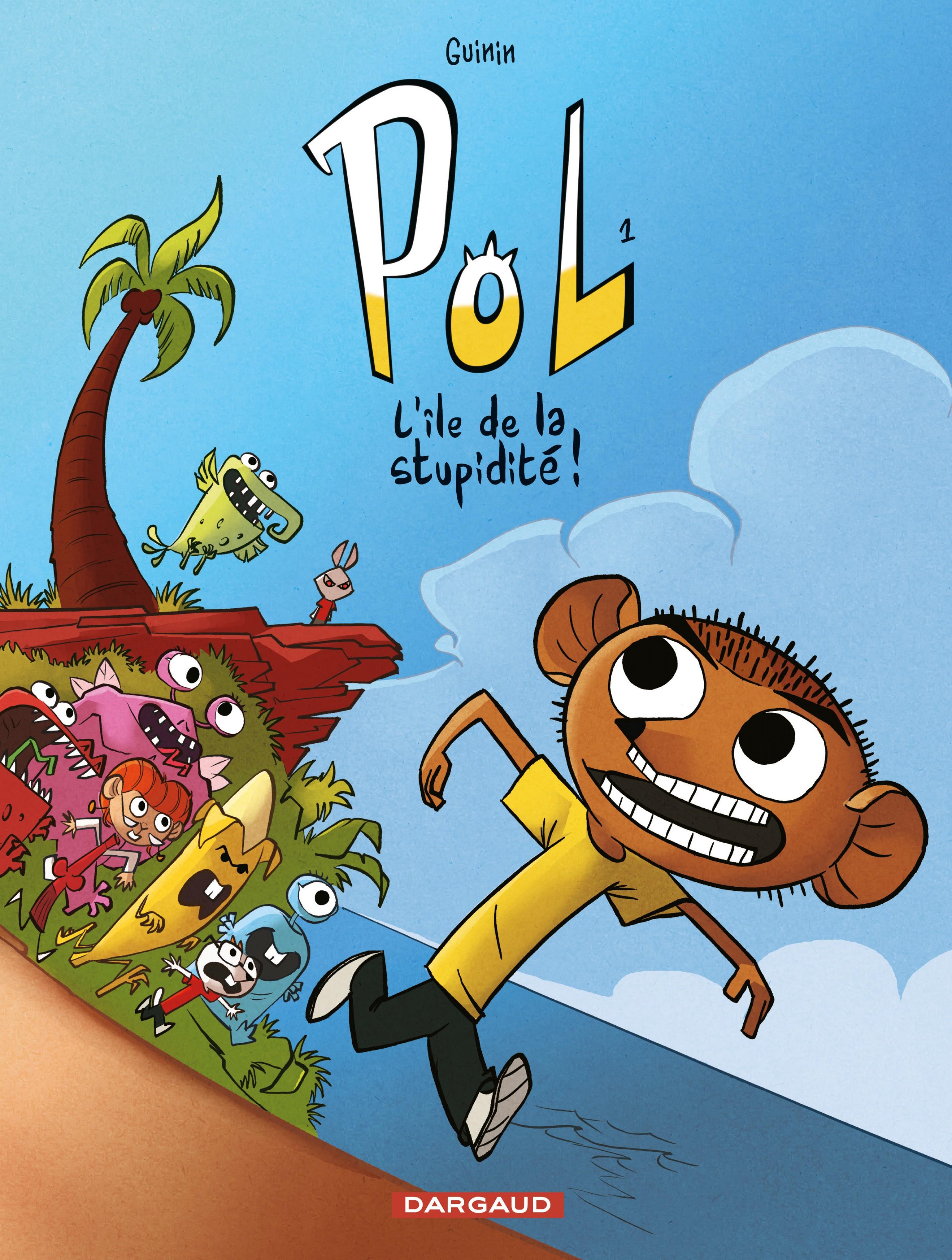 POL - Tome 1 - L'Île de la stupidité