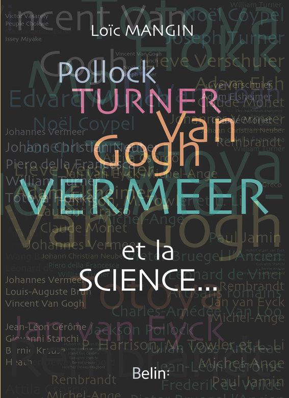 Pollock, Turner, Van Gogh, ...