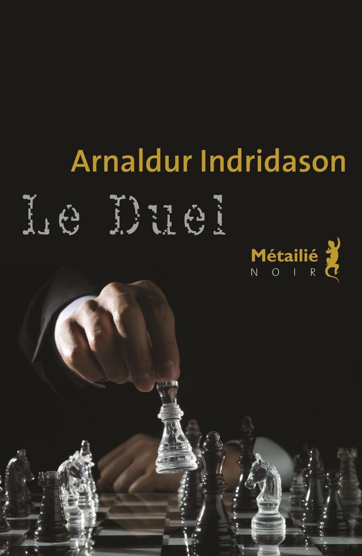 Le Duel | Indridason, Arnaldur