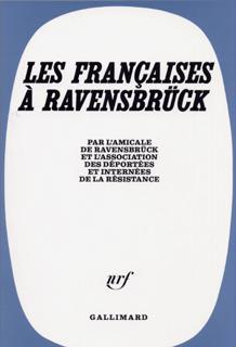 Les Françaises ? Ravensbrück
