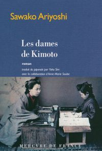 Les dames de Kimoto | Ariyoshi, Sawako. Auteur