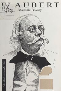 Flaubert, Madame Bovary