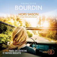 Hors saison | Bourdin, Françoise. Auteur