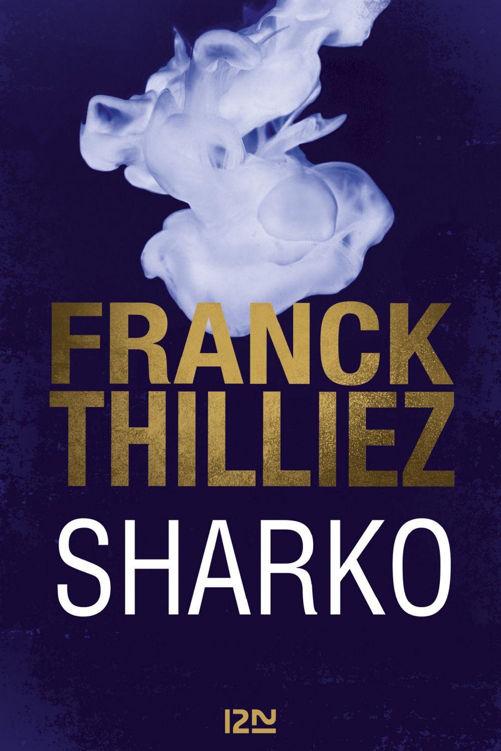 Sharko   THILLIEZ, Franck. Auteur