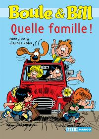 Boule et Bill - Quelle fami...