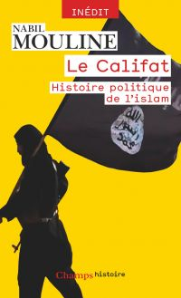 Le Califat | Mouline, Nabil. Auteur