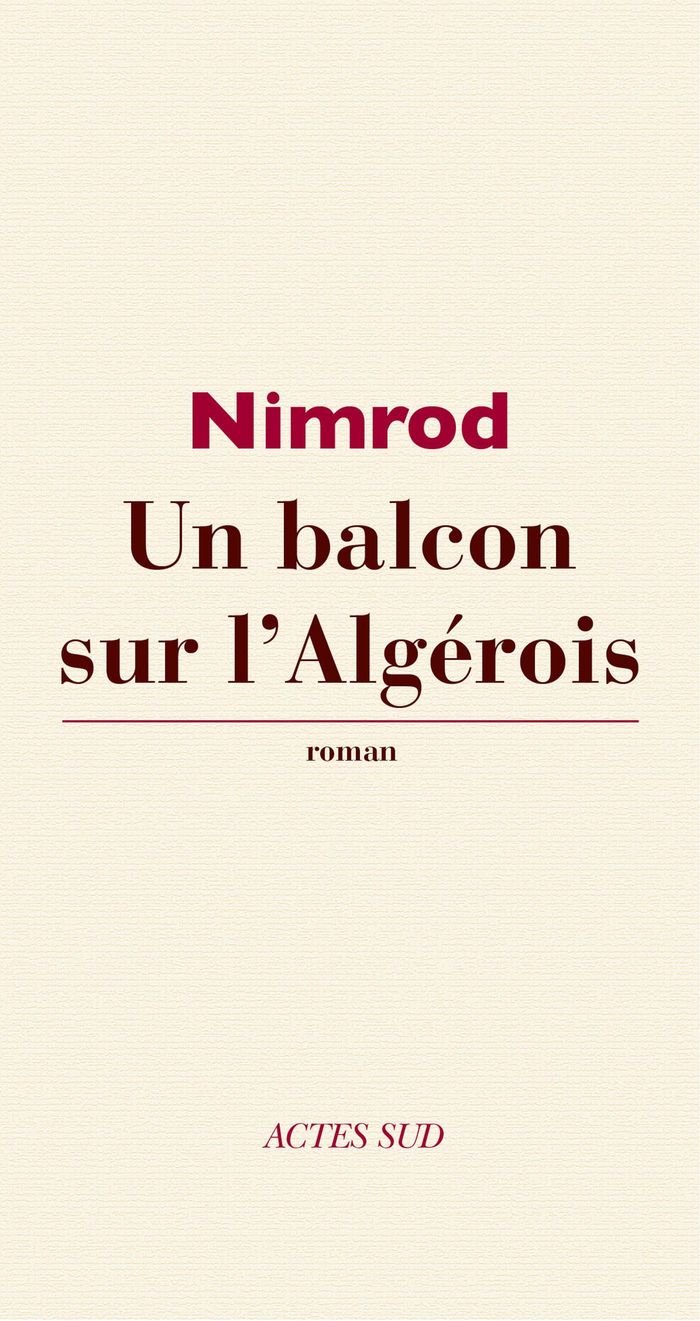Un balcon sur l'Algérois | Bena Djangrang, Nimrod