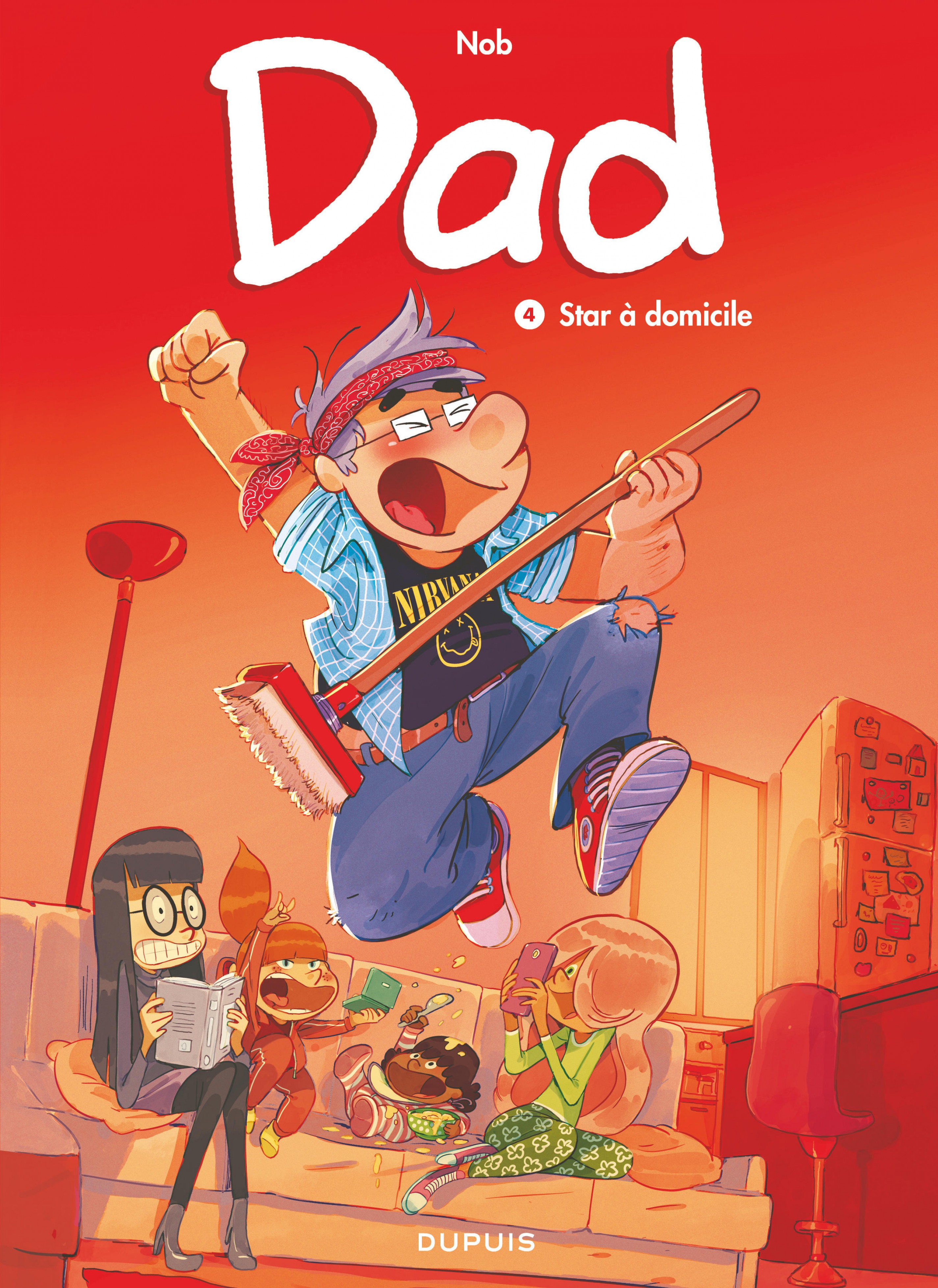 Dad - Tome 4 - Star à domicile | Nob,