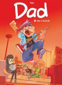 Dad - Tome 4 - Star à domicile |