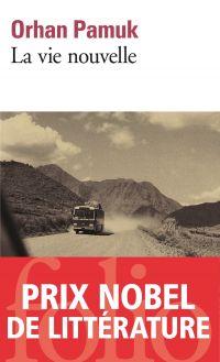 La vie nouvelle | Pamuk, Orhan