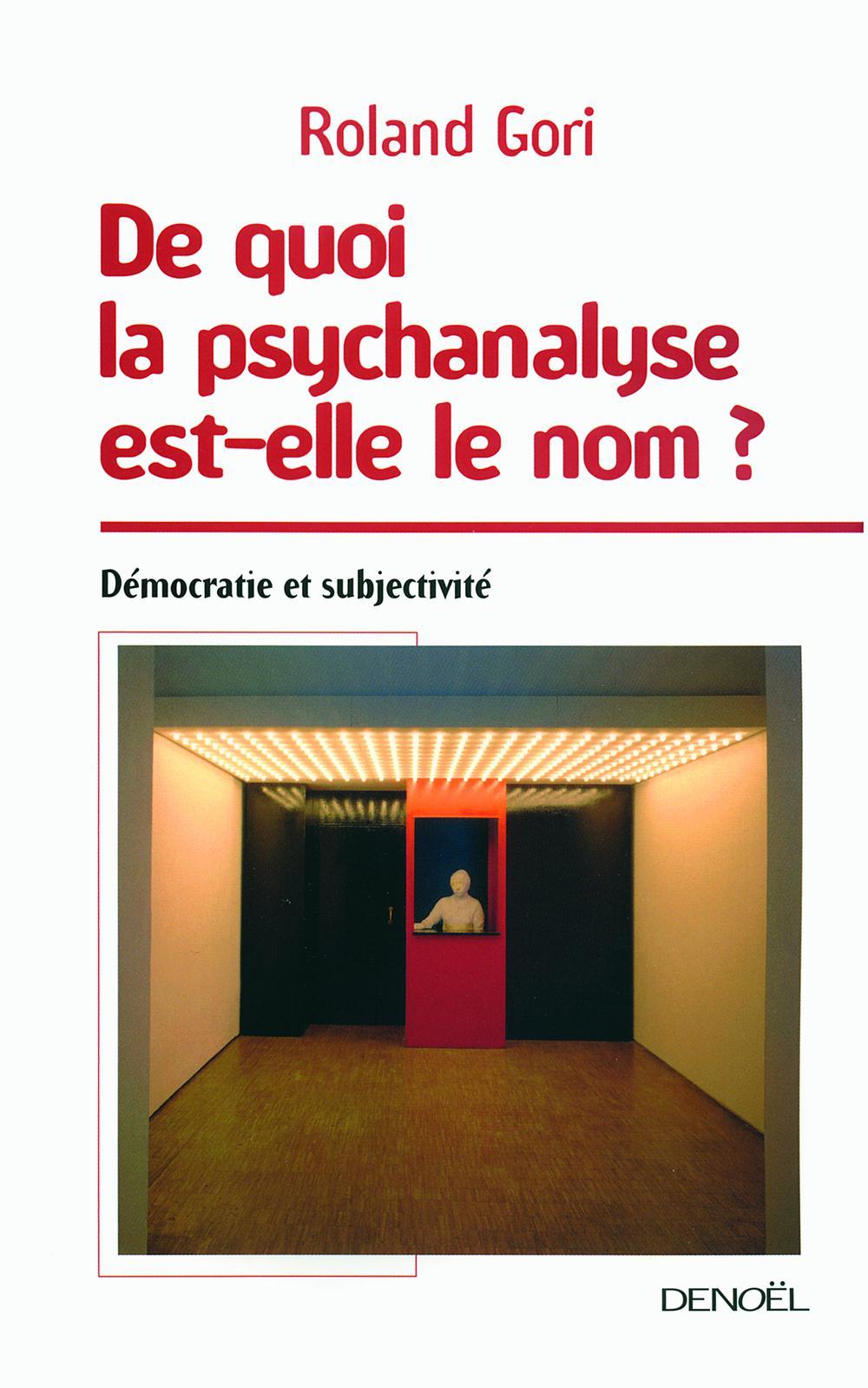 De quoi la psychanalyse est-elle le nom?