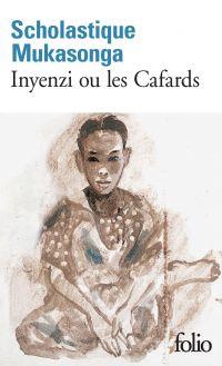 Inyenzi ou les Cafards | Mukasonga, Scholastique. Auteur
