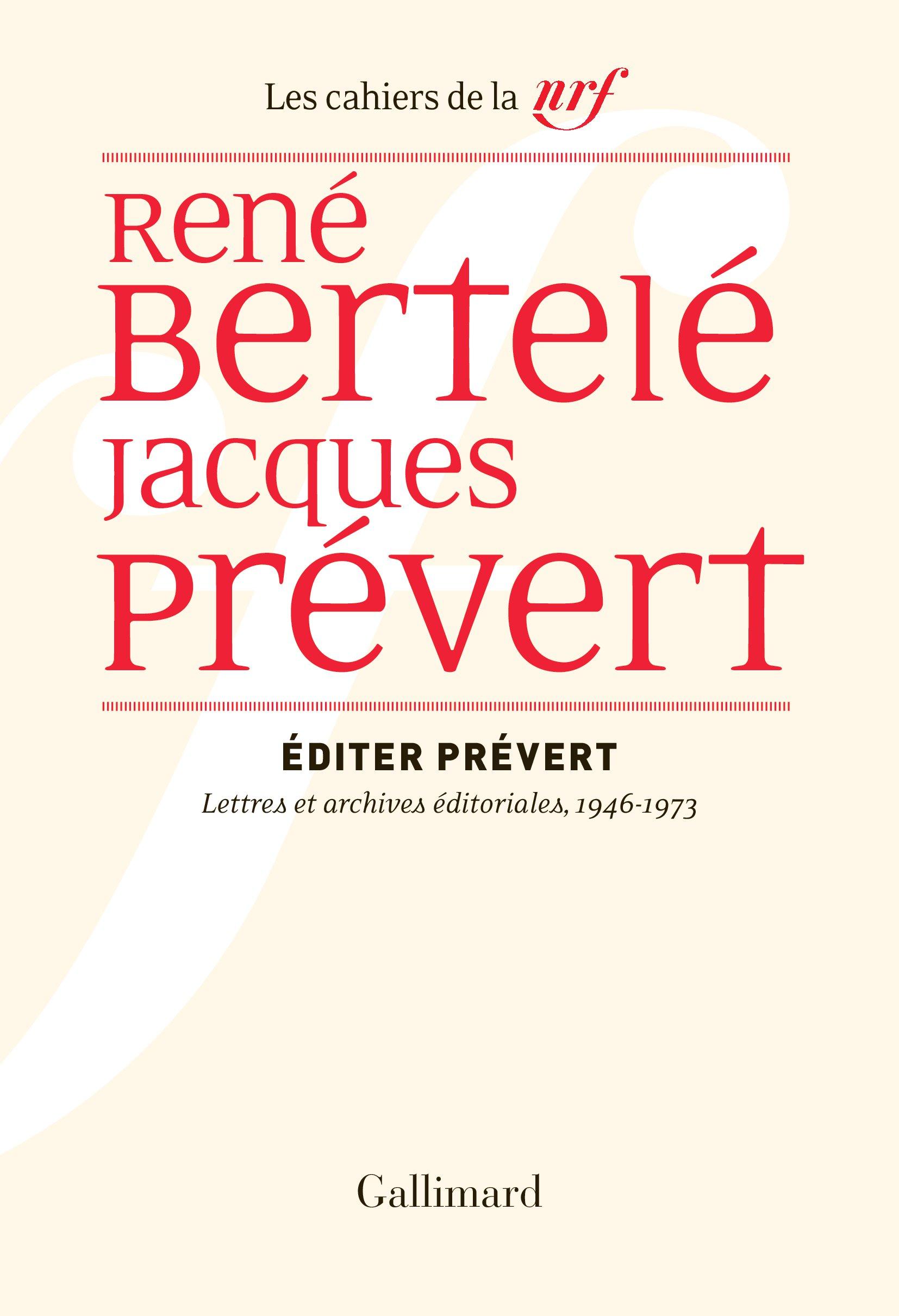 Éditer Prévert. Lettres et archives éditoriales, 1946-1973