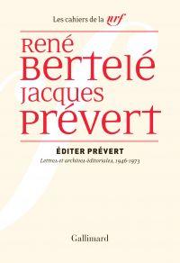 Éditer Prévert. Lettres et ...