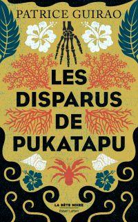 Les Disparus de Pukatapu | Guirao, Patrice (1954-....). Auteur
