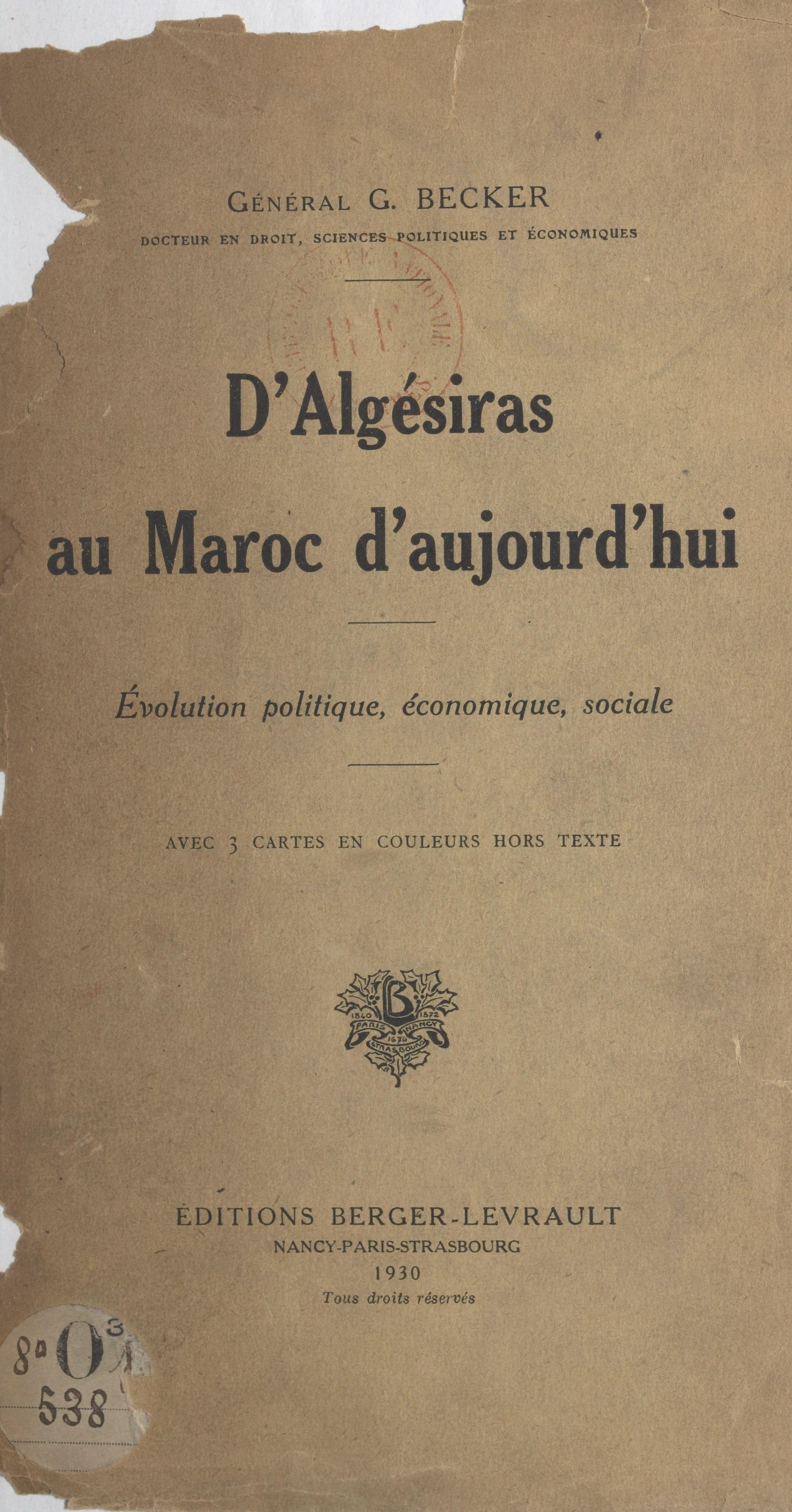 D'Algésiras au Maroc d'aujourd'hui, ÉVOLUTION POLITIQUE, ÉCONOMIQUE, SOCIALE