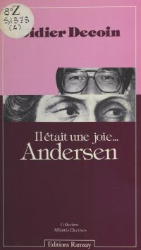 Il était une fois... Andersen | Decoin, Didier. Auteur