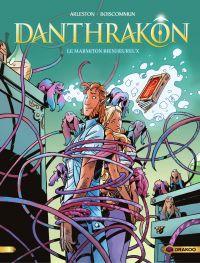 Danthrakon - Tome 3 - Le Ma...