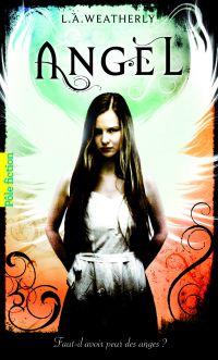 Angel. Volume 1