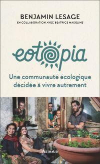 Image de couverture (Eotopia. Une communauté écologique décidée à vivre autrement)