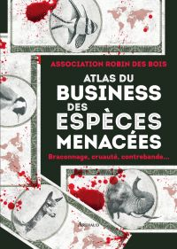 Atlas du business des espèc...