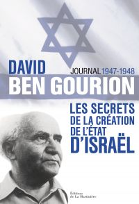 David Ben Gourion. Les secr...