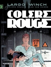 Largo Winch. Volume 18, Colère rouge