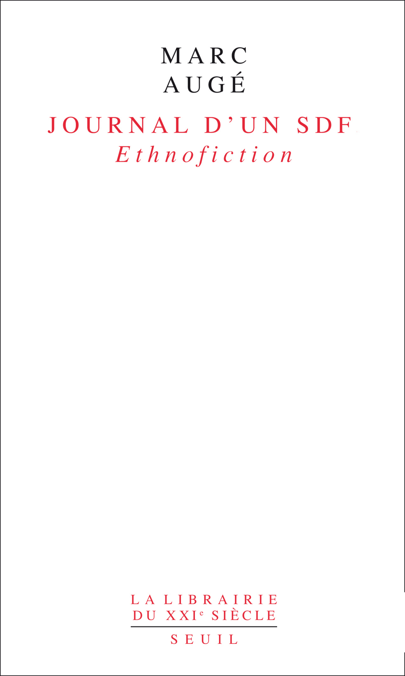 Journal d'un SDF. Ethnofiction