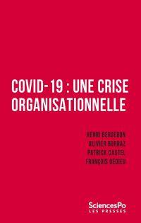 Covid-19 : une crise organi...