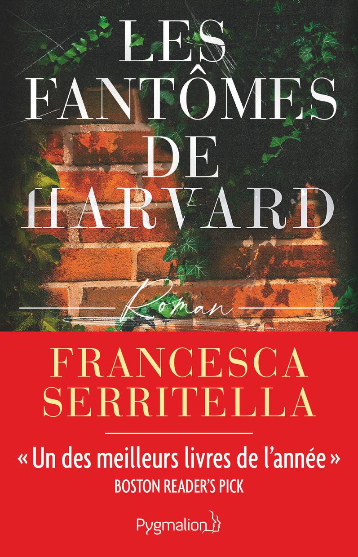 Les Fantômes de Harvard | Serritella, Francesca. Auteur