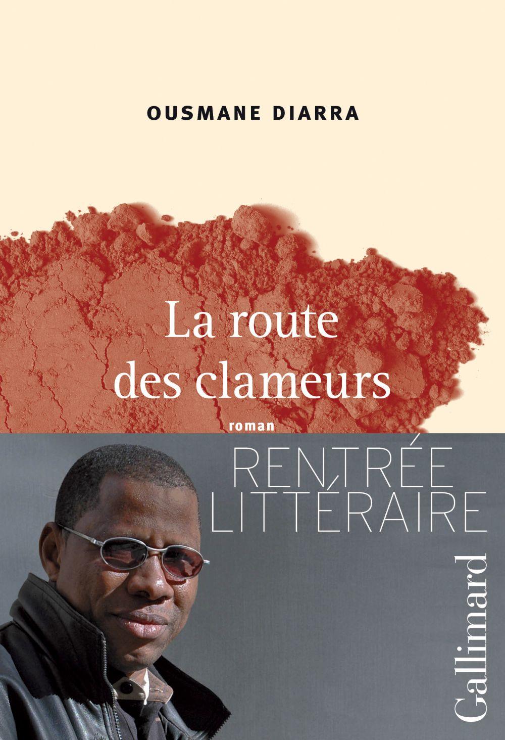 La route des clameurs | Diarra, Ousmane (1960-....). Auteur