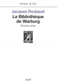 Image de couverture (La Bibliothèque de Warburg. Version mixte)