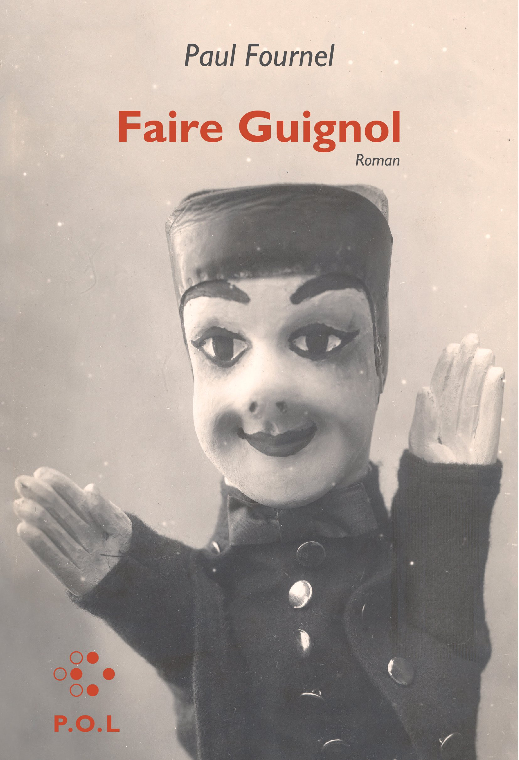 Faire Guignol | Fournel, Paul