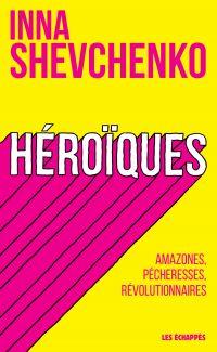 Héroïques - Amazones, péche...