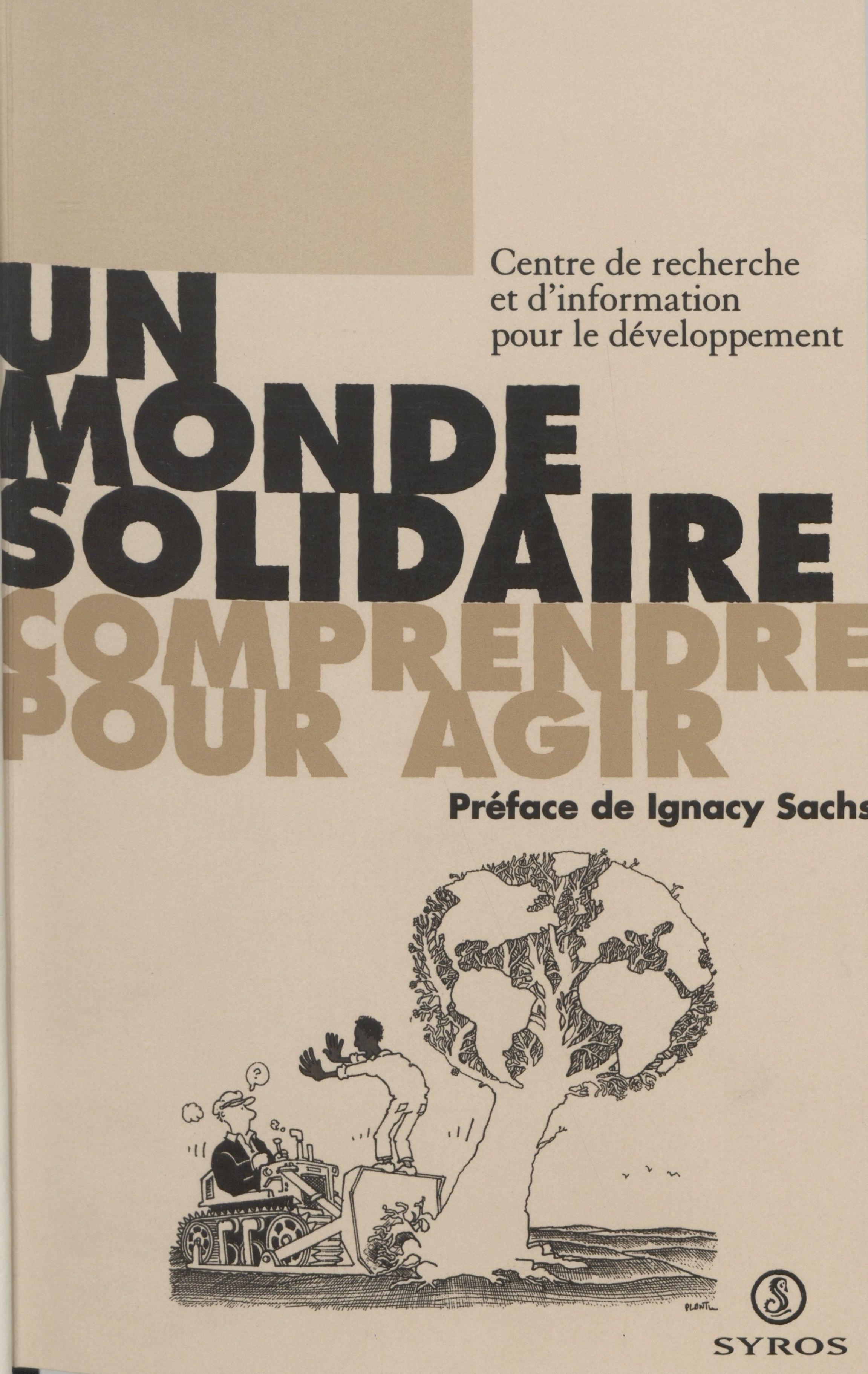 Un monde solidaire, Comprendre pour agir