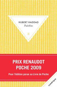 Palestine | Haddad, Hubert (1947-....). Auteur