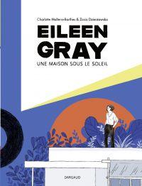Eileen Gray - Une maison so...