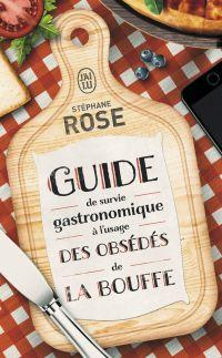 Guide de survie gastronomiq...