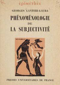 Phénoménologie de la subjec...