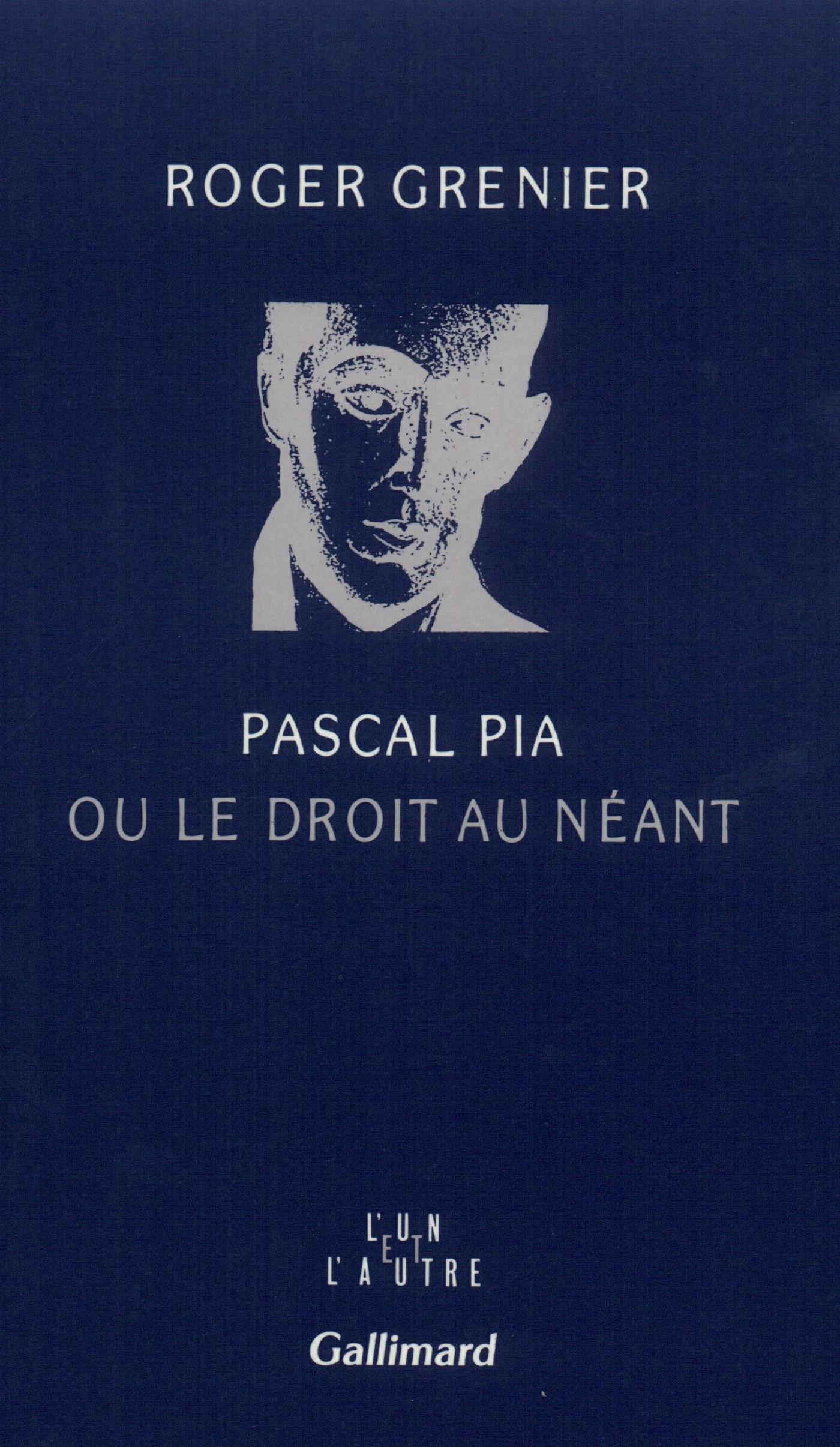 Pascal Pia ou le droit au néant